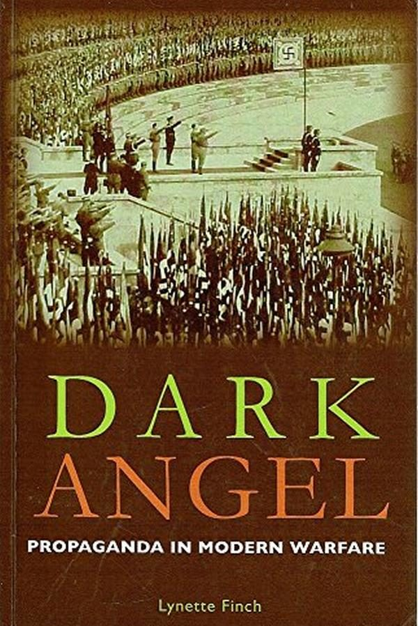 Dark Angel: Propaganda in Modern Warfare