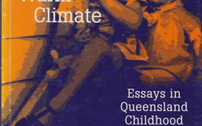 Young in a Warm Climate : Essays in Queensland Childhood