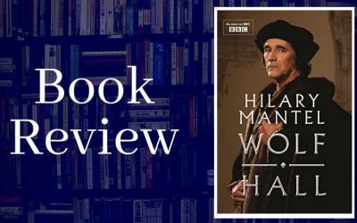 Book Reviews: Wolf Hall by Hilary Mantel.